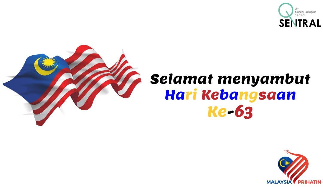Selamat Menyambut Hari Kemerdekaan Ke-63